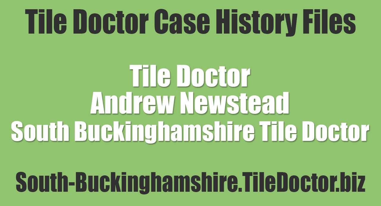 Andrew-Newstead-South-Buckinghamshire-Tile-Doctor